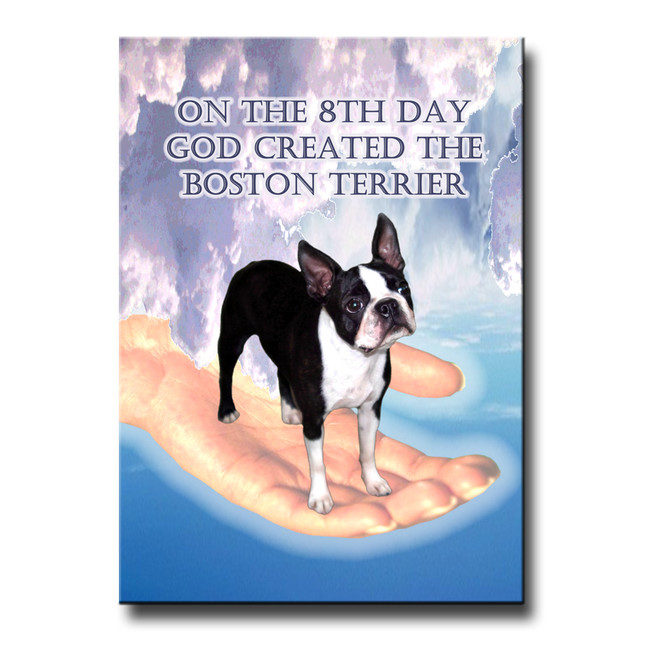 Boston Terrier 8th Day God Created Fridge Magnet