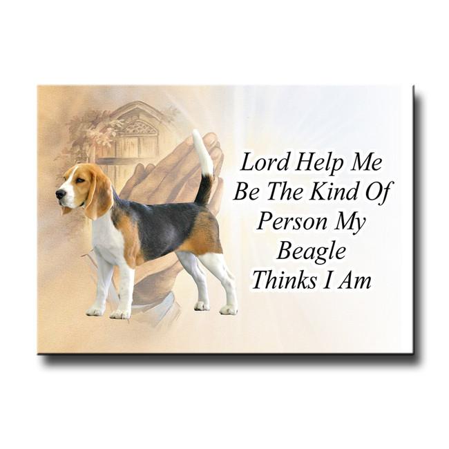 Beagle Lord Help Me Be Fridge Magnet