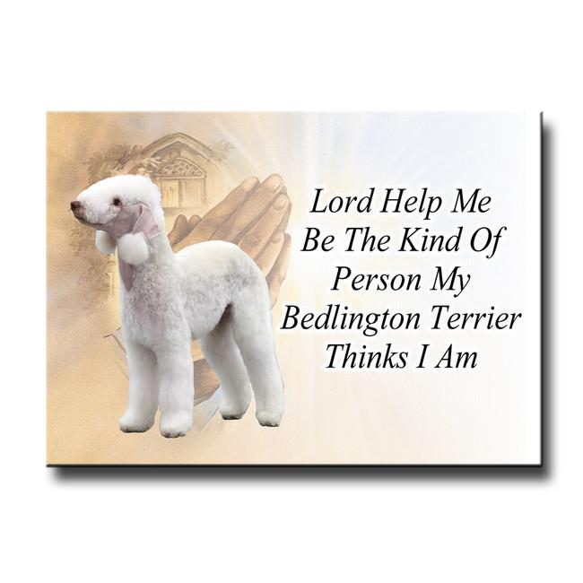 Bedlington Terrier Lord Help Me Be Fridge Magnet