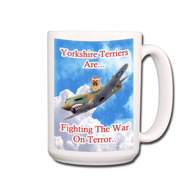 Yorkshire Terrier War on Terror Coffee Tea Mug 15oz