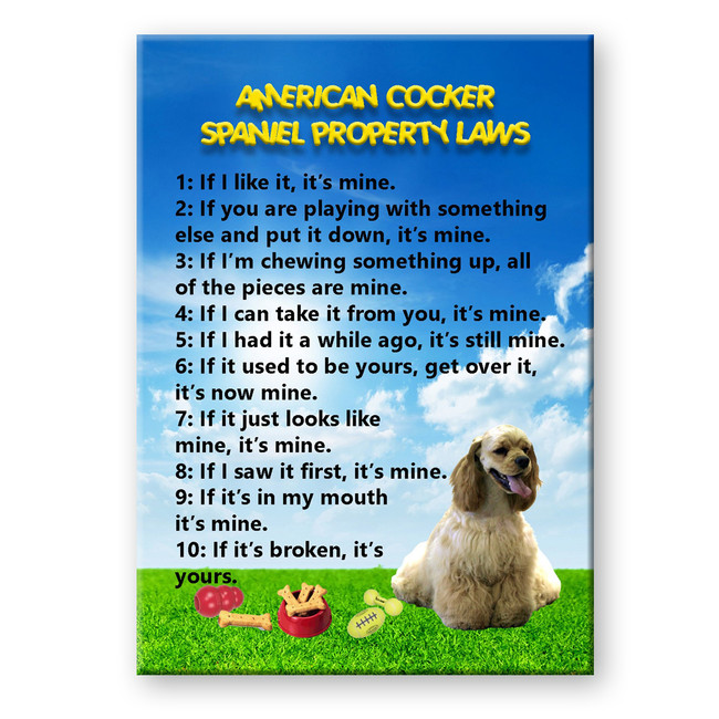 American Cocker Spaniel Property Laws Fridge Magnet No 1
