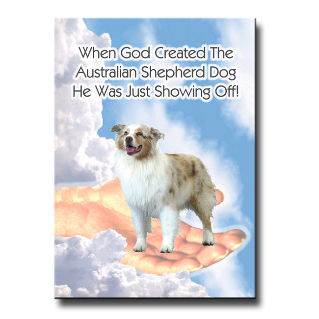 Australian Shepherd Dog God Showing Off Fridge Magnet