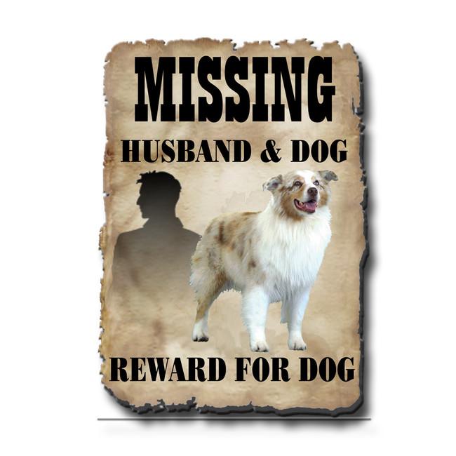 Australian Shepherd Dog Husband Missing Reward Fridge Magnet