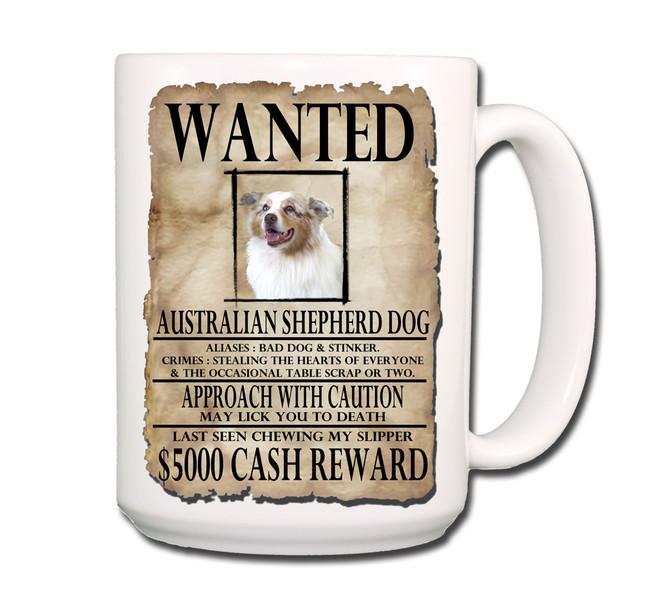 Australian Shepherd Dog Wanted Poster Coffee Tea Mug 15oz