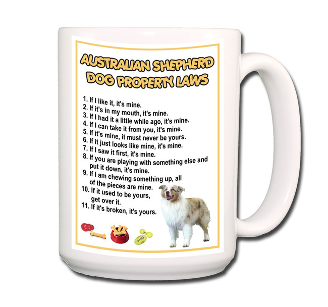 Australian Shepherd Dog Property Laws Coffee Tea Mug 15oz