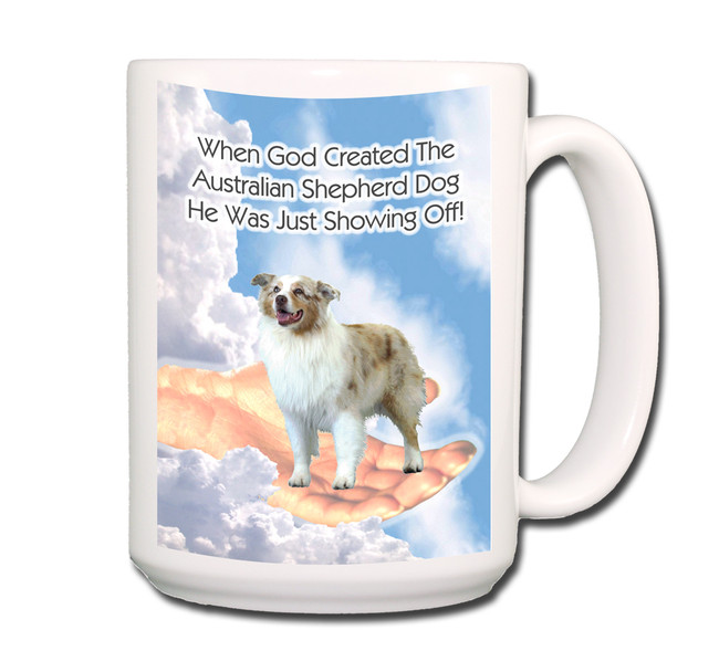 Australian Shepherd Dog God Showing Off Coffee Tea Mug 15oz