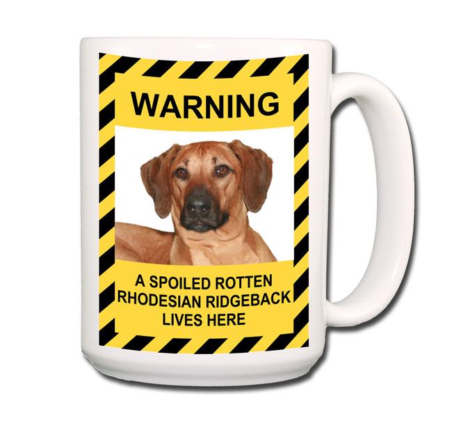 Rhodesian Ridgeback Spoiled Rotten Coffee Tea Mug 15oz