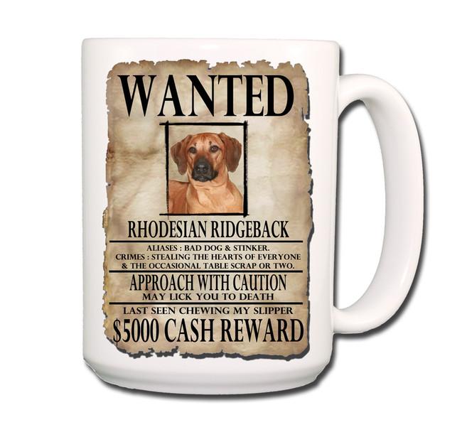 Rhodesian Ridgeback Wanted Poster Coffee Tea Mug 15oz