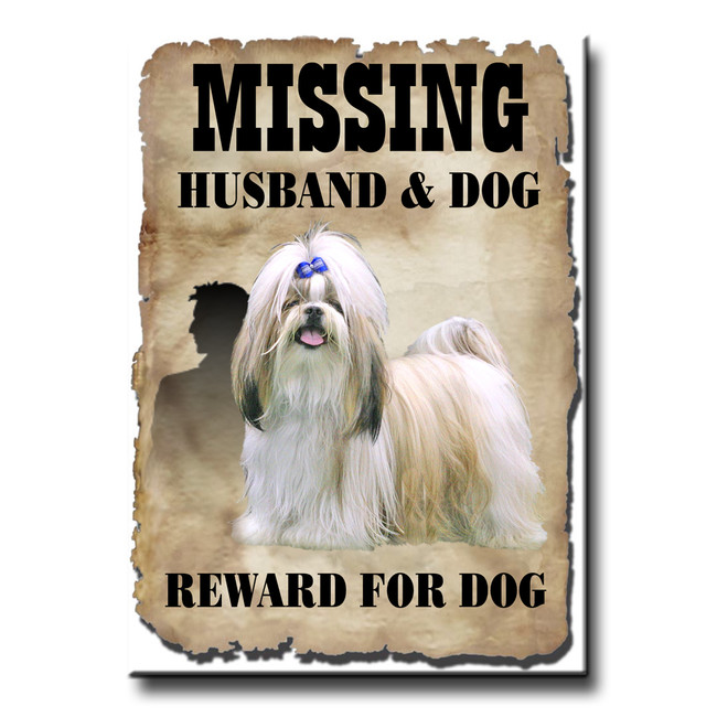 Shih Tzu Husband Missing Reward Fridge Magnet