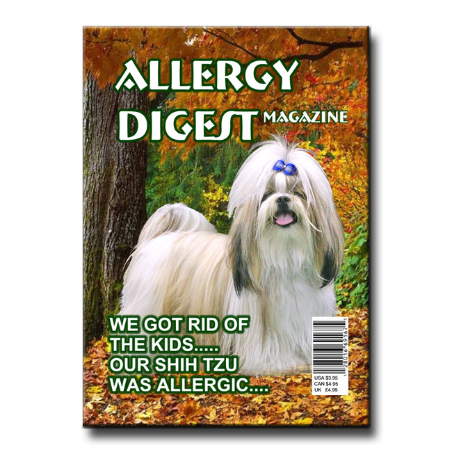 Shih Tzu Allergy Rid of Kids Fridge Magnet