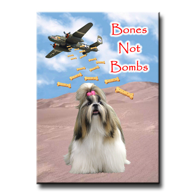 Shih Tzu Bones Not Bombs Fridge Magnet