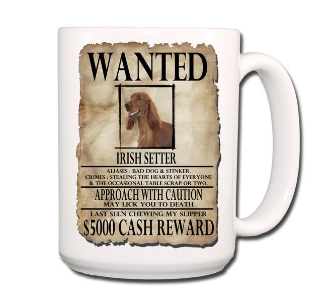Irish Setter Wanted Poster Coffee Tea Mug 15oz
