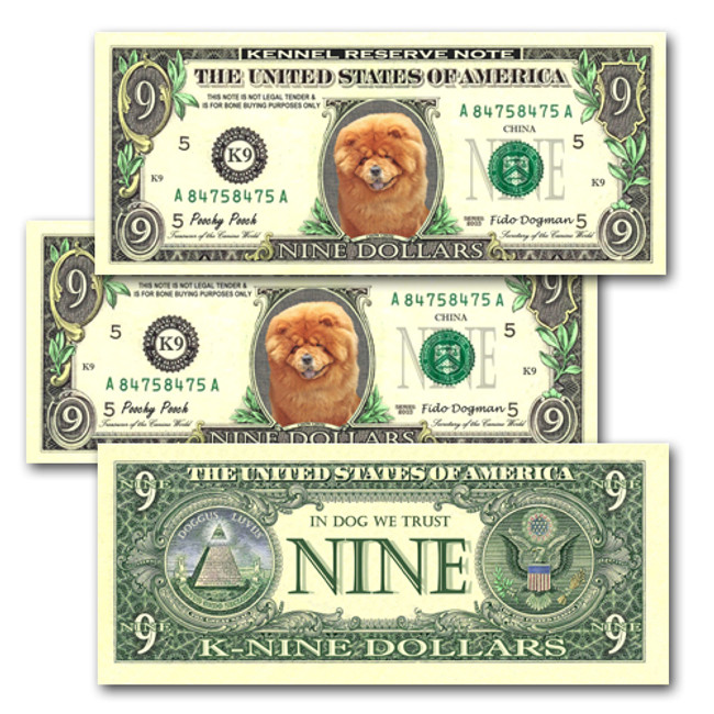 Chow Chow Pack of 3 Novelty Nine Dollar Bills