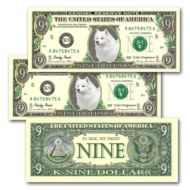 Samoyed Pack of 3 Novelty Nine Dollar Bills