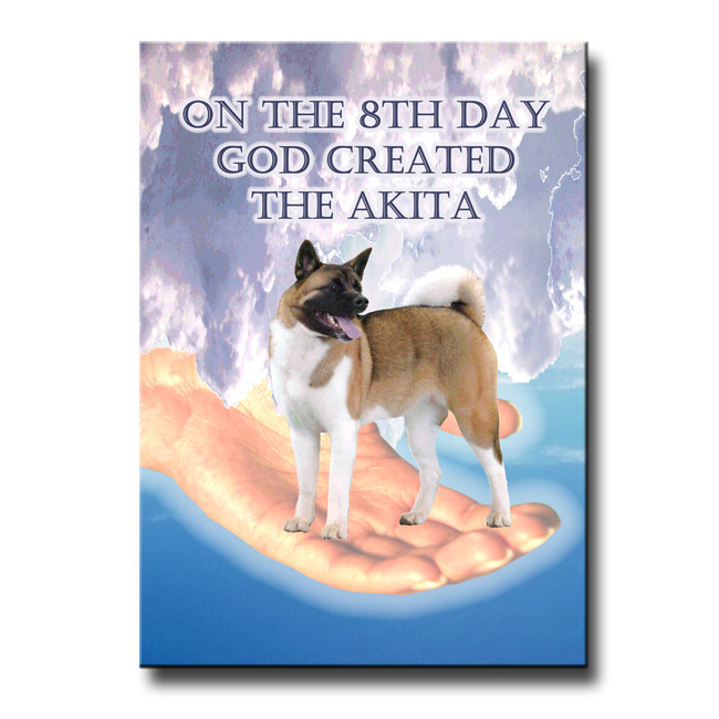 Akita 8th Day God Created Fridge Magnet