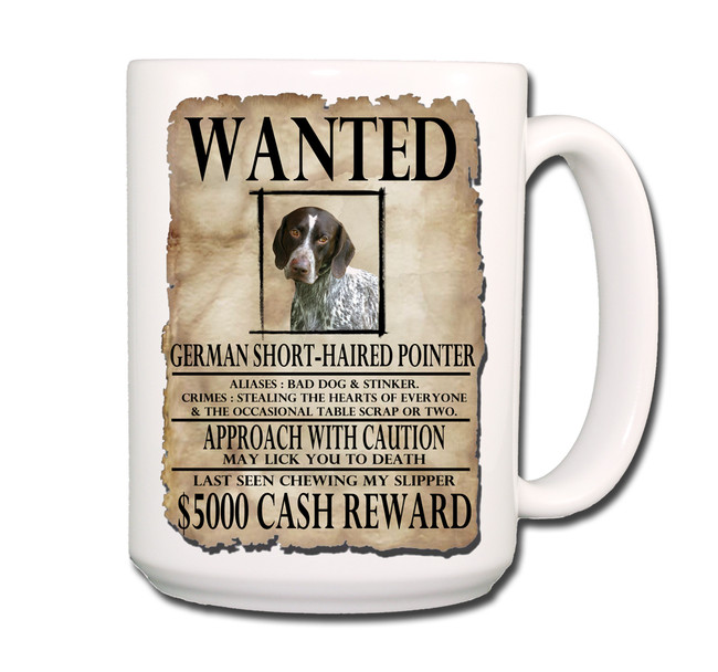 German Short Haired Pointer Wanted Poster Coffee Tea Mug 15oz