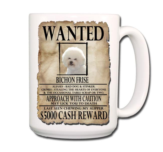 Bichon Frise Wanted Poster Coffee Tea Mug 15oz