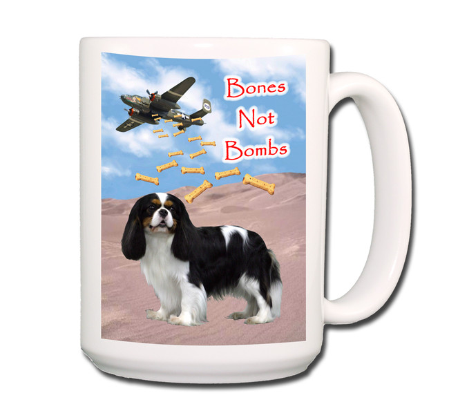 Cavalier King Charles Bones Not Bombs Coffee Tea Mug 15oz No 1