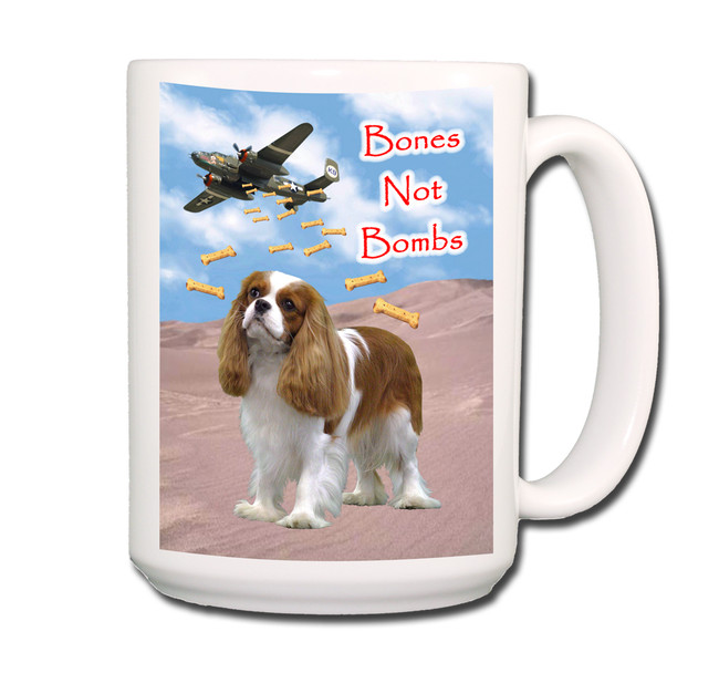 Cavalier King Charles Bones Not Bombs Coffee Tea Mug 15oz No 2