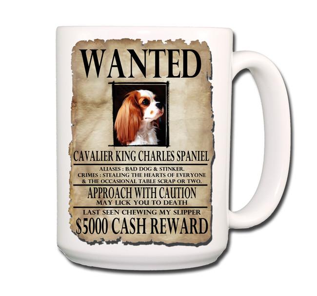 Cavalier King Charles Wanted Poster Coffee Tea Mug 15oz No 2