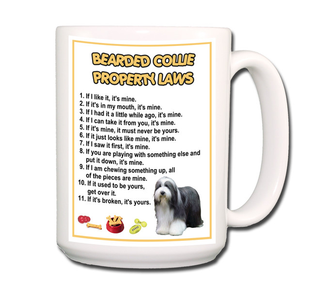 Bearded Collie Property Laws Coffee Tea Mug 15oz