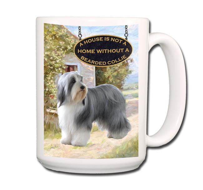 Bearded Collie a House is Not a Home Coffee Tea Mug 15oz