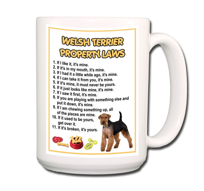 Welsh Terrier Property Laws Coffee Tea Mug 15oz