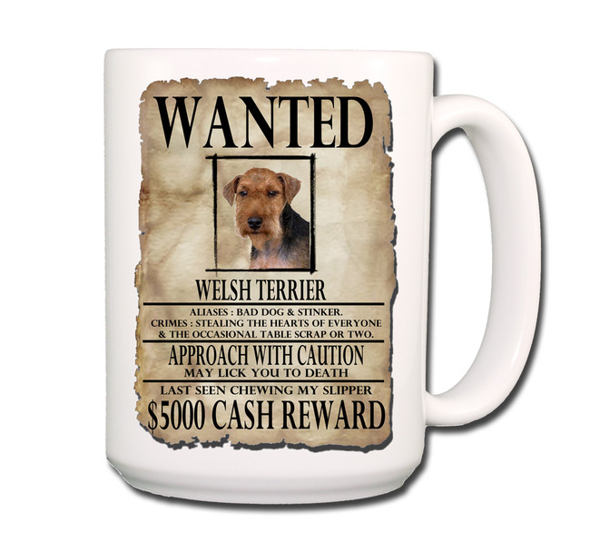 Welsh Terrier Wanted Poster Coffee Tea Mug 15oz