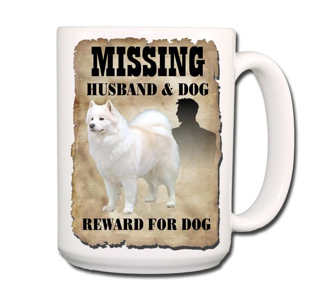 Samoyed Husband Missing Reward Coffee Tea Mug 15oz