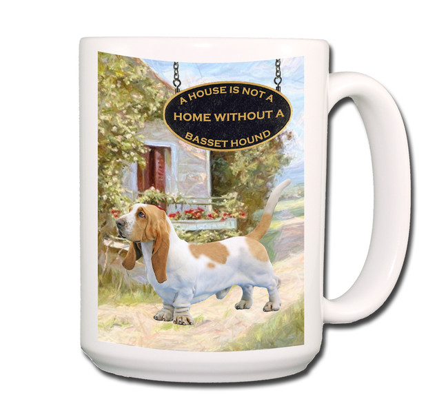Basset Hound a House is Not a Home Coffee Tea Mug 15oz No 1