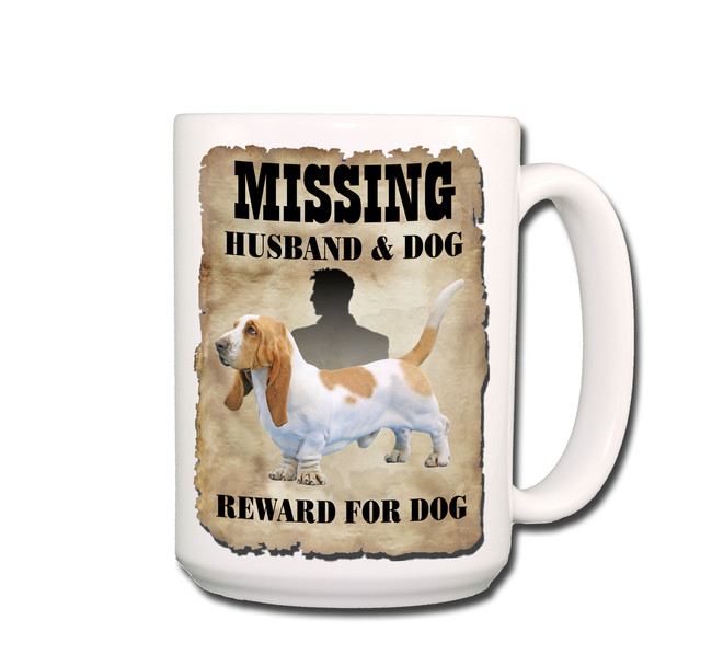 Basset Hound Husband Missing Reward Coffee Tea Mug 15oz No 1
