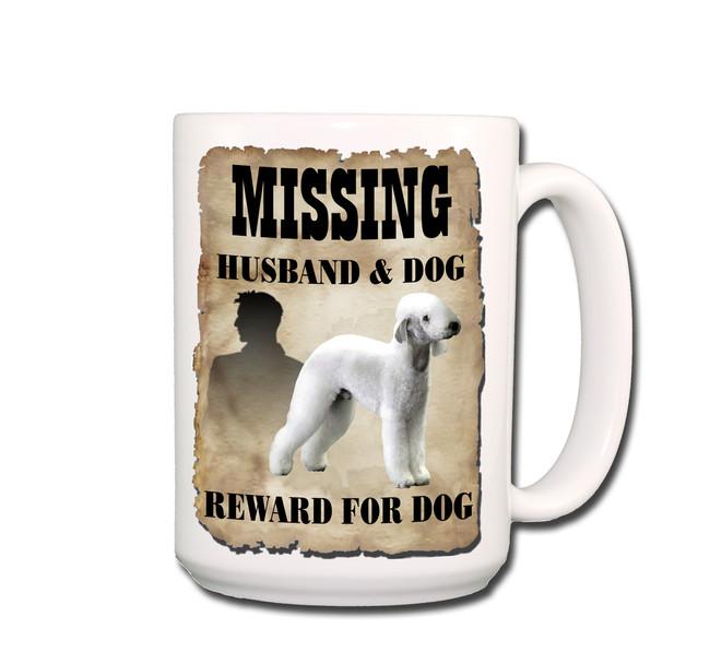 Bedlington Terrier Husband Missing Reward Coffee Tea Mug 15oz