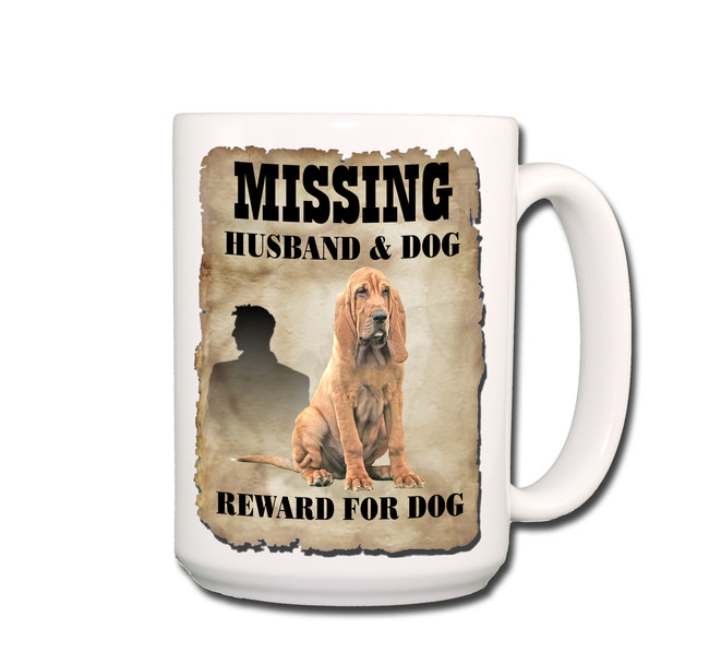 Bloodhound Husband Missing Reward Coffee Tea Mug 15oz