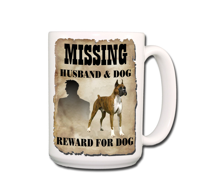 Boxer Husband Missing Reward Coffee Tea Mug 15oz
