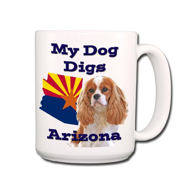 Cavalier King Charles My Dog Digs Arizona Coffee Tea Mug 15oz No 2