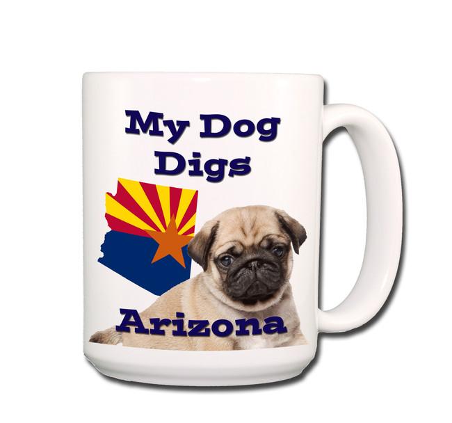 Pug My Dog Digs Arizona Coffee Tea Mug 15oz (Fawn)