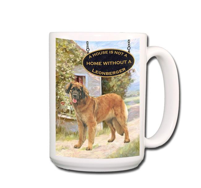 Leonberger a House is Not a Home Coffee Tea Mug 15oz