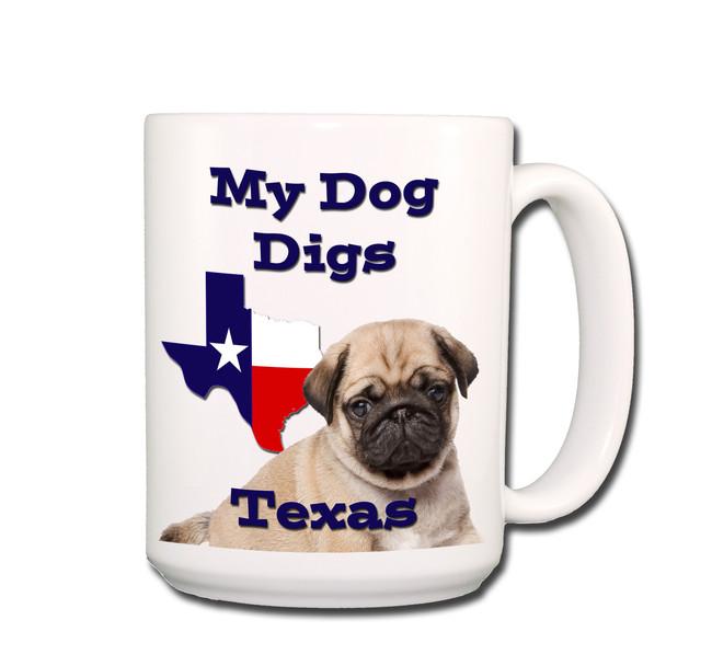Pug My Dog Digs Texas Coffee Tea Mug 15oz (Fawn)