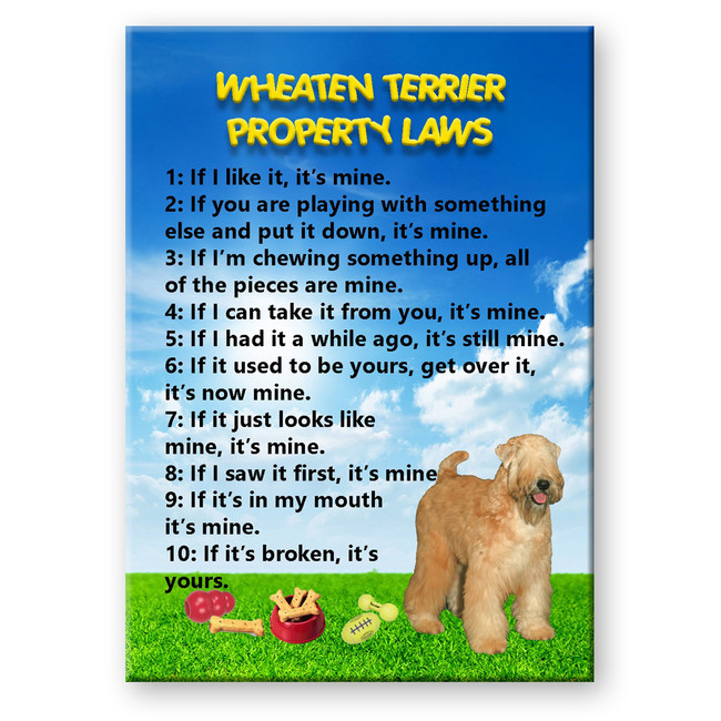 Wheaten Terrier Property Laws Fridge Magnet