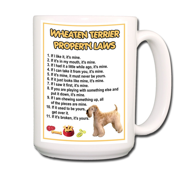 Wheaten Terrier Property Laws Coffee Tea Mug 15oz