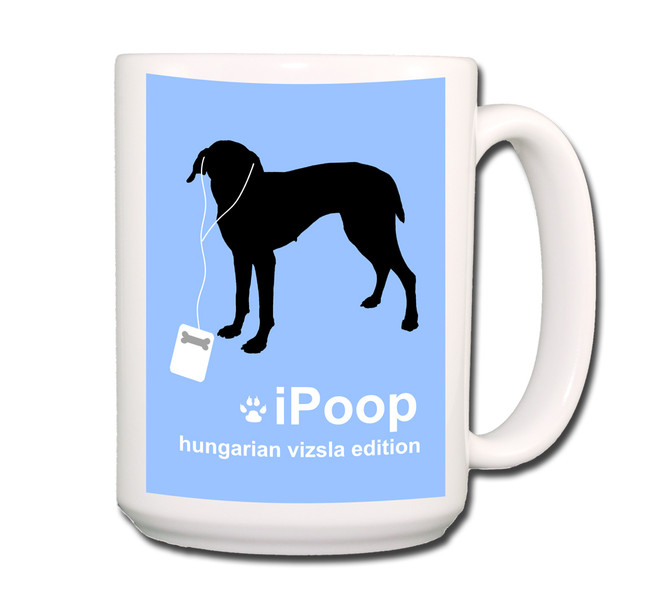 Hungarian Vizsla iPoop Coffee Tea Mug 15oz