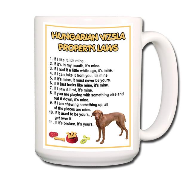 Hungarian Vizsla Property Laws Coffee Tea Mug 15oz