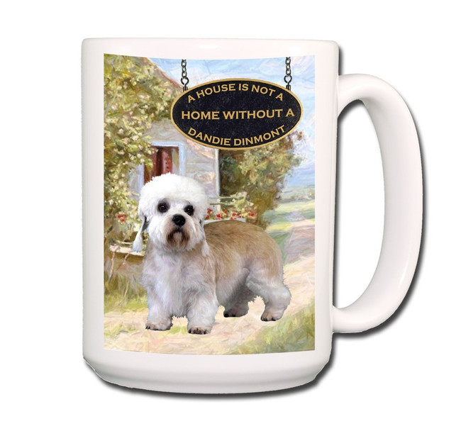 Dandie Dinmont a House is Not a Home Coffee Tea Mug 15oz
