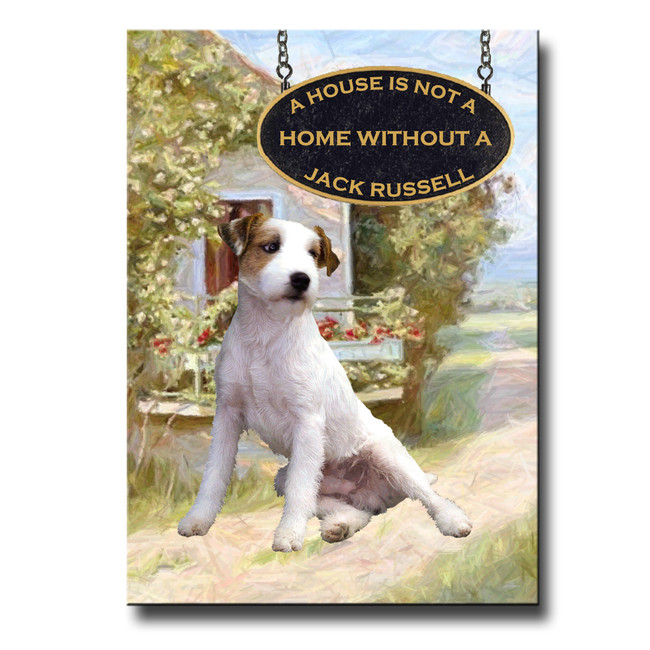 Jack Russell Terrier a House is Not a Home Fridge Magnet