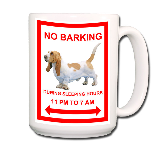 Basset Hound No Barking Coffee Tea Mug 15oz No 1