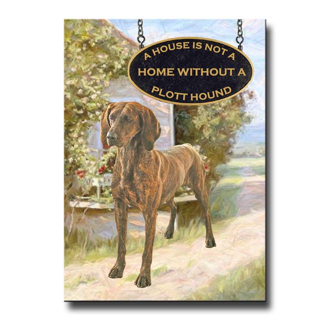 Plott Hound a House is Not a Home Fridge Magnet