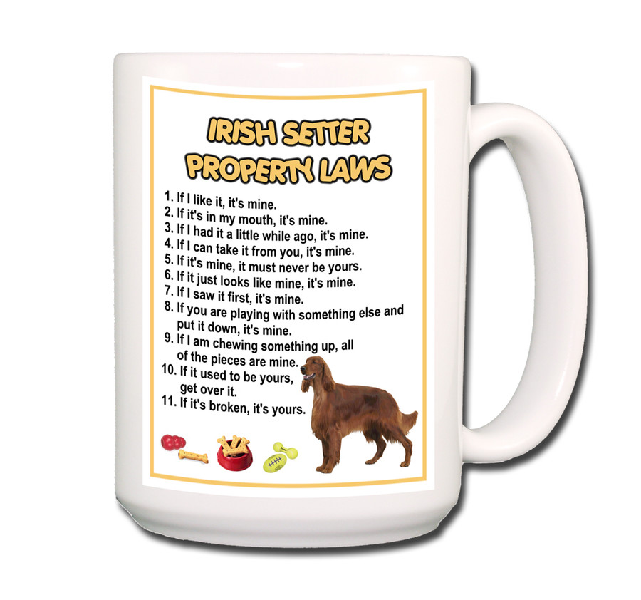 Irish Setter Property Laws Coffee Tea Mug 15oz