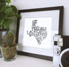 If You Are Lost Return Here | Texas Shaped Print