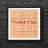 Thanks Ya'll | Art Print | Southern Art