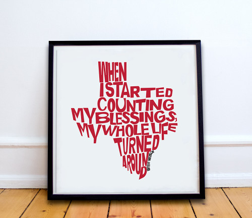 Willie Nelson | Texas Shaped Quote Print | Sort of Cool